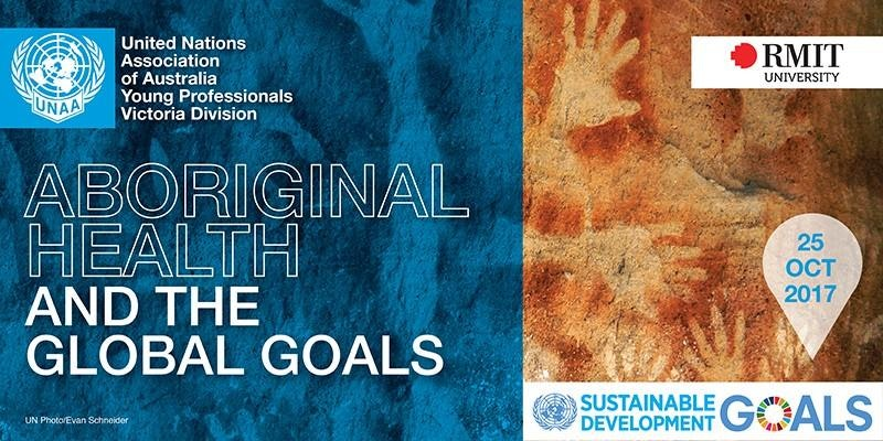 Aboriginal Health and the Global Goals Panel discussion